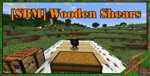 [SBM] Wooden Shears Mod 1.17.1/1.16.5/1.15.2