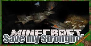 Save My Stronghold! Mod 1.16.5/1.15.2/1.14.4