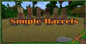 Simple Barrels Mod 1.10.2/1.7.10