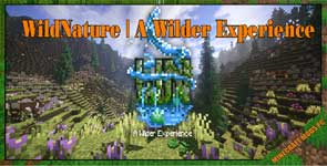 WildNature | A Wilder Experience Mod 1.15.2/1.14.4/1.12.2