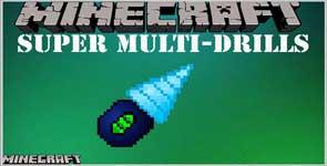 Super Multi-Drills (Forge) Mod 1.17.1/1.16.5/1.11.2